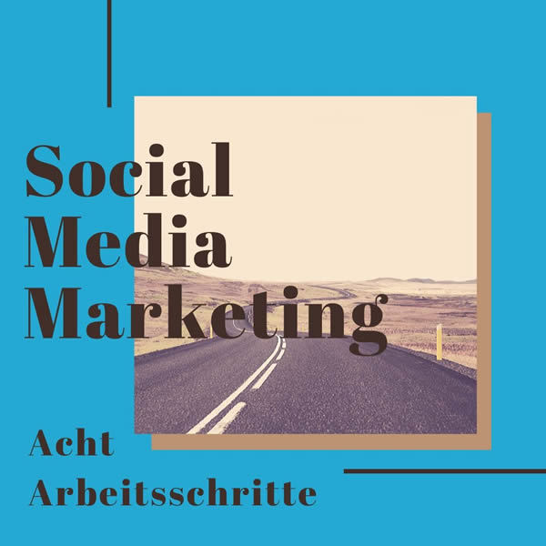 social media marketing arbeitsschritte