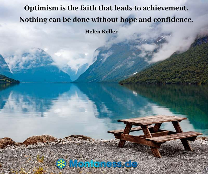 123-Optimism is the faith that leads to achievement