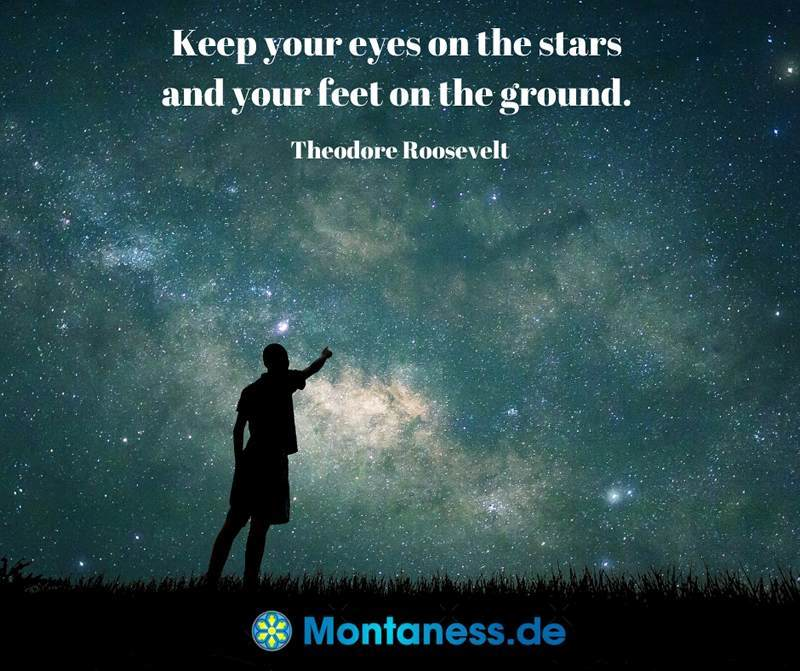 172-Keep your eyes on the stars and your feet on the ground