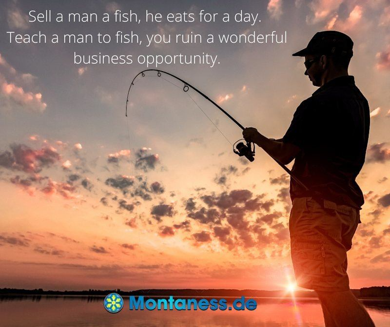 222-Sell a man a fish he eats for a day