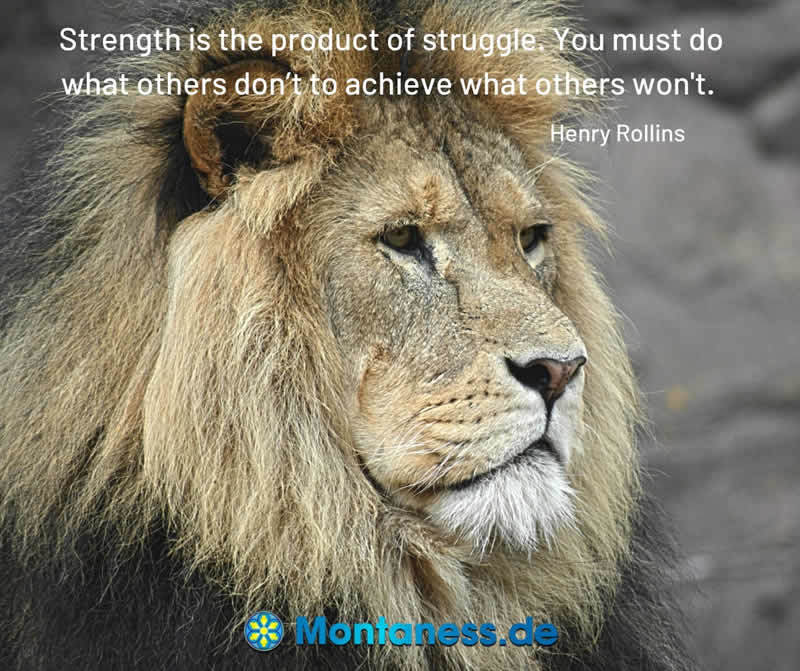 257-Strength is the product of struggle