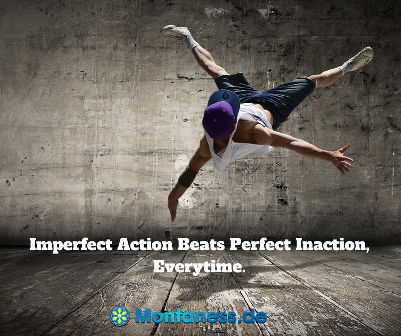 329-Imperfect action beats perfect inaction