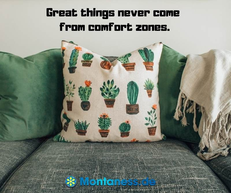 334-Great things never come from comfort zones